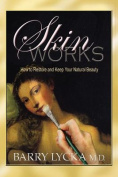 Skinworks
