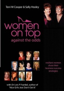 Women on Top: Against the Odds