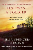 One Was a Soldier (Clare Fergusson/Russ Van Alstyne Mysteries