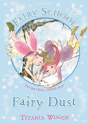 Fairy Dust. Titania Woods