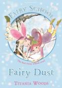 Fairy Dust. Titania Woods
