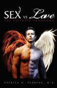 Sex vs. Love