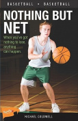 Nothing But Net (Sports Stories