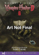 Vampire Hunter D, Volume 6