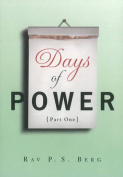 Days of Power: Pt. 1