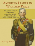 American Leader in War and Peace