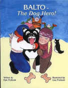 Balto - The Dog Hero! [Board Book]
