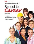 School to Career, Student Workbook