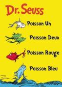 Poisson un Poisson Deux Poisson Rouge Poisson Bleu = One Fish Two Fish Red Fish Blue Fish [FRE]