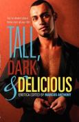 Tall, Dark & Delicious