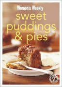 Sweet Puddings and Pies