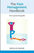 The Pain Management Handbook