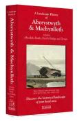 A Landscape History of Aberystwyth & Machynlleth (1833-1923) - LH3-135