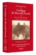 A Landscape History of Cardigan & Mynydd Preseli (1819-1923) - LH3-145