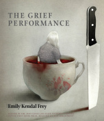 The Grief Performance