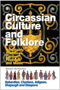 Circassian Culture and Folklore