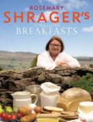 Rosemary Shrager's Yorkshire Breakfasts