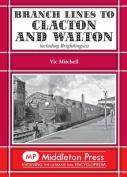 Branch Lines to Clacton & Walton