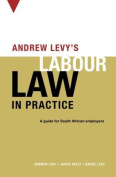 Andrew Levy's Labour Law in Practice