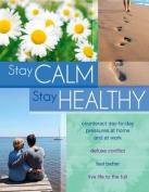Stay Calm Stay Healthy
