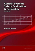 Control Systems Safety Evaluation and Reliability, Third Edition