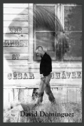 The Ghost of Cesar Chavez