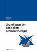 Grundlagen Der Speziellen Schmerztherapie [GER]