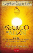 El Secreto de Adan = Adam's Secret [Spanish]