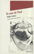 El Caso de Paul [Spanish]