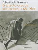 El Extrano Caso del Doctor Jekyll y Mr. Hyde [Spanish]