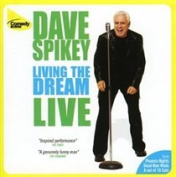 Dave Spikey: Living the Dream [Audio]