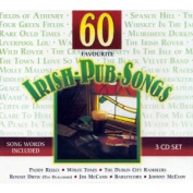 60 Favourite Irish Pub Songs [Box]