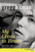 My Cross to Bear [Large Print]