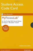 New MyFitnessLab with Pearson Etext -- Standalone Access Card -- for Get Fit, Stay Well!