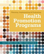 Planning, Implementing, & Evaluating Health Promotion Programs