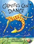 Giraffes Can't Dance [Board Book]