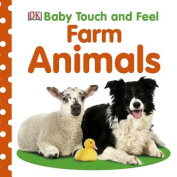 Farm Animals (Baby Touch and Feel (DK Publishing)) [Board book]