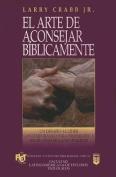 Arte de Aconsejar B-Blicamente, El [Spanish]