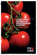 Professional Cookery Level 2 Diploma Candidate Logbook