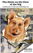 The Smile on the Face of the Pig