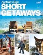 Australia's Best Short Getaways