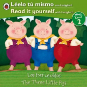 Los Tres Cerditos/The Three Little Pigs (Leelo Tu Mismo Con Ladybird/Read It Yourself With Ladybird