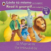 El Mago de Oz/The Wizard of Oz (Leelo Tu Mismo Con Ladybird/Read It Yourself With Ladybird [Spanish]