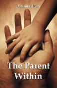 The Parent Within