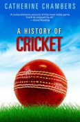 A History of Cricket