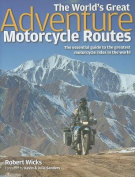 The World's Great Adventure Motorcycle Routes