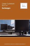 Career Guidebook for IT in Exchanges