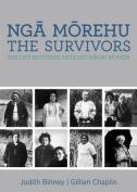 Nga Morehu: The Survivors