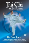Tai Chi - The 24 Forms With Dr Paul Lam [Region 2]