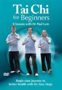 Tai Chi for Beginners - 8 Lessons With Dr Paul Lam [Region 2]